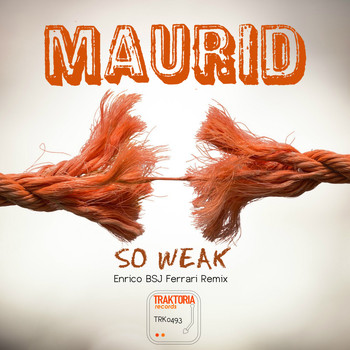 Maurid - So Weak