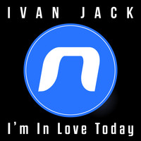 Ivan Jack - I'm In Love Today