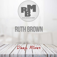 Ruth Brown - Deep River