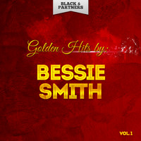 Bessie Smith - Golden Hits By Bessie Smith Vol 1