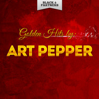 Art Pepper - Golden Hits By Art Pepper