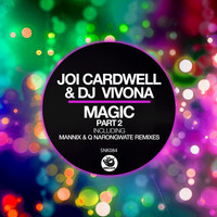 Joi Cardwell, DJ Vivona - Magic, Pt.2