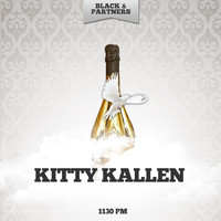 Kitty Kallen - 1130 PM