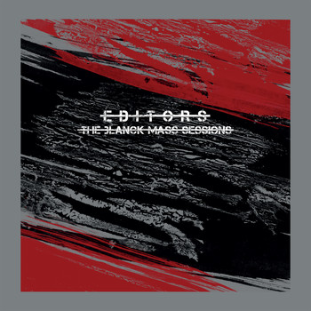 Editors - Barricades (The Blanck Mass recording)