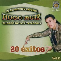 Hugo Ruiz - 20 Exitos Autentico Y Original