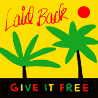 Laid Back - Give It Free