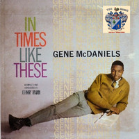 Gene McDaniels - In Times Like These