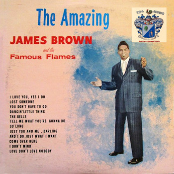 James Brown and the Famous Flames - The Amazing James Brown and the Famous Flames