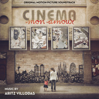Aritz Villodas - Cinema mon amour (Original Motion Picture Soundtrack)