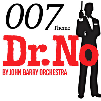 John Barry Orchestra - 007 Theme - Dr. No by John Barry Orchestra