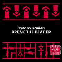 Stefano Ranieri - Break The Beat EP