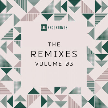 Various Artists - The Remixes, Vol. 03