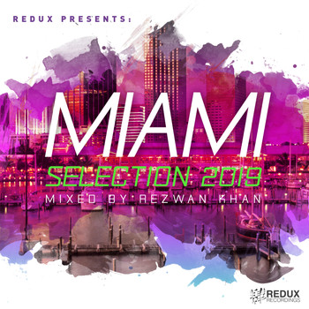 Various Artists - Redux Miami Selection 2019: Mixed by Rezwan Khan