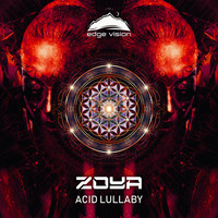 Zoya - Acid Lullaby