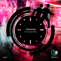 Flashmob - Time Bandits
