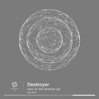 Destroyer - Rain in the Breeze EP
