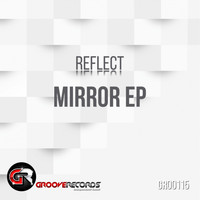 Reflect - Mirror EP