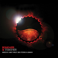 Andy Farley - Rougher & Tougher (Mixed by Andy Farley)