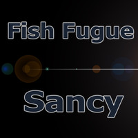 Fish Fugue - Sancy
