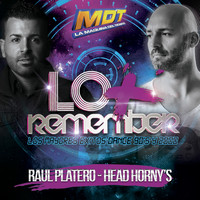 Varios Artistas - Lo + Remember (Mixed by Raúl Platero & Head Horny's)