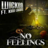Wicked - No Feelings (Explicit)