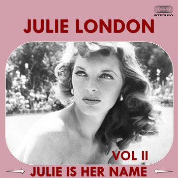Julie London - Julie Is Her Name, Volume II