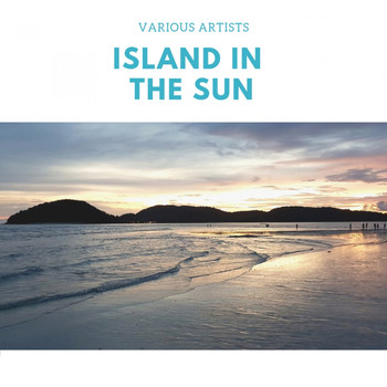 Various Artists - Island in the Sun