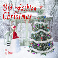 Bing Crosby - Old Fashion Christmas
