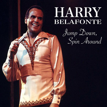 Harry Belafonte - Jump Down, Spin Around