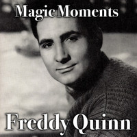 Freddy Quinn - Magic Moments