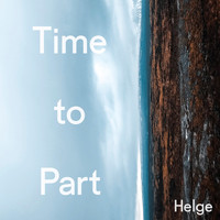 Helge - Time To Part