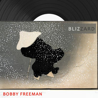 Bobby Freeman - Blizzard