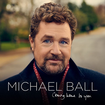 Michael Ball - Coming Home To You