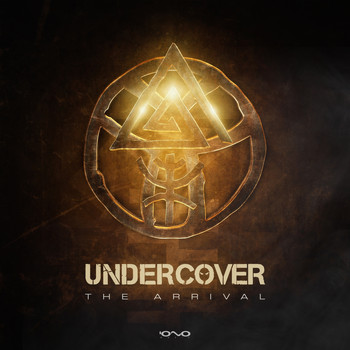 Undercover - The Arrival