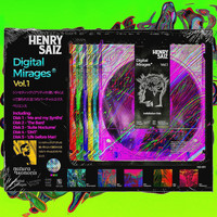 Henry Saiz - Digital Mirages Vol.1
