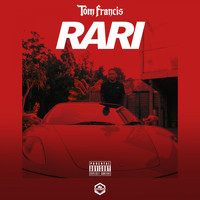 Tom Francis - Rari (Explicit)