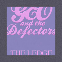 Geo and the Defectors - The Ledge