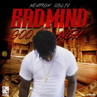 Neutron Obliv - Badmind Goo Weh - Single
