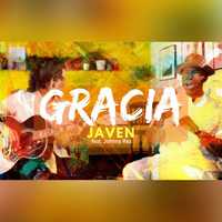Javen - GRACIA (feat. Johnny Rez)