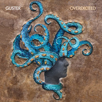 Guster - Overexcited (Extended Version) (Explicit)