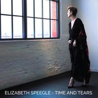Elizabeth Speegle - Time and Tears