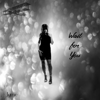 Jane - Wait for You