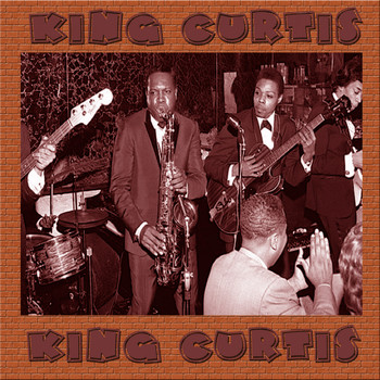 King Curtis - Live All over the Place