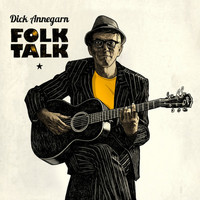 Dick Annegarn - Folk Talk