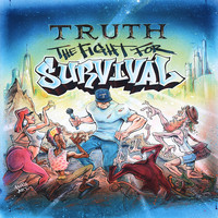 Truth - The Fight for Survival (Explicit)