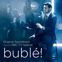 Michael Bublé - bublé! (Original Soundtrack from his NBC TV Special)