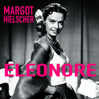 Margot Hielscher - Eleonore