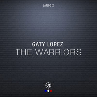 Gaty Lopez - The Warriors