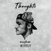 Mayhem - Thoughts (Explicit)