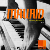 Maurid - Moving In Sound E.P.